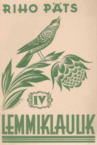 Riho Pätsin kokoama Viron 4. luokan laulukirja. Algkooli 4. klassi lauluvara 1936