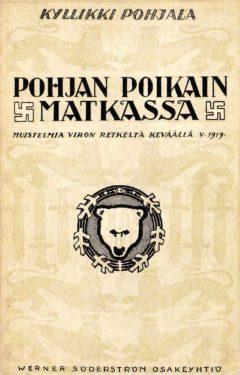 Kyllikki Pohjala, Pohjan Poikain matkassa, WSOY 1920