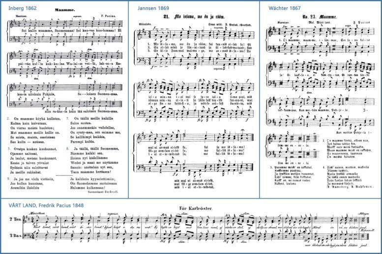 """Vårt Land -hymni Fredrik Paciuksen alkuperäisenä neliäänisenä sovituksena Flora-juhlaan Akademiska Sångföreningenin mieskuorolle (1848), I. J. Inbergin kokoelmassa """"Moniäänisiä lauluja Nuorisolle"""" (1862). J. V. Jannsenin sovittamana Viron 1. laulujuhlien ohjelmassa (1869) ja Heinrich Wächterin kuorovihkossa """"Kokous Neliäänisiä Lauluja (1867)."""