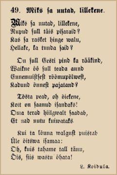 Lydia Koidula, Miks sa nutad. lillekene, 1867